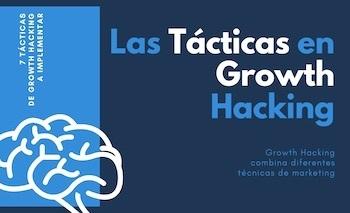 7 Tácticas de Growth Hacking a implementar